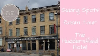 Room Tour - Room 16 @ The Huddersfield Hotel | Seeing Spots