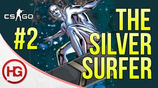 The Silver Surfer #2 (CS:GO)