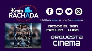 EN DIRECTO - Orquesta Cinema - San Froilán 2019