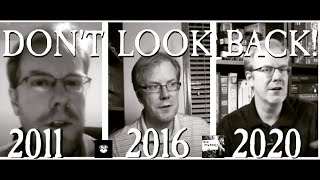 Don't Look Back (2011, 2016, 2020)