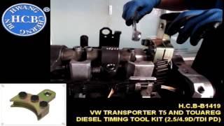 H.C.B-B1419 VW TRANSPORTER T5 AND TOUAREG DIESEL TIMING TOOL KIT (2.5/4.9D/TDI PD)