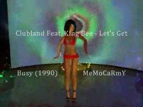 Clubland Feat. King Bee - Let's Get Busy (1990)