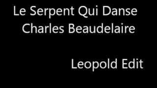 Le Serpent qui Danse - Charles Beaudelaire