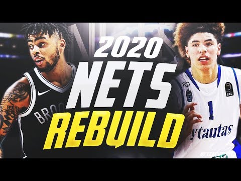 Rebuilding the 2020 BROOKLYN NETS!! LAMELO BALL AND DLO DOMINATE!! - NBA 2K18