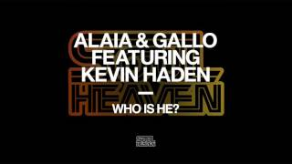 Alaia & Gallo featuring Kevin Haden