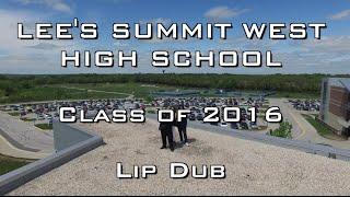 Lee's Summit West High School Lip Dub 2016