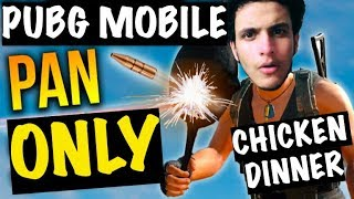 PAN Only Challenge PUBG Mobile (custom mode) | Triggered Insaan