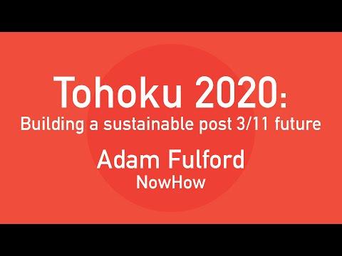 Adam Fulford: NowHow | Tohoku 2020