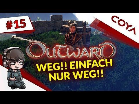 OUTWARD #15 • WEG! EINFACH NUR WEG! • Gameplay German, Let's Play Deutsch