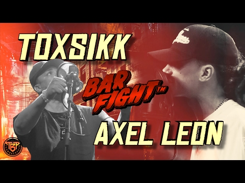 BAR FIGHT™ - TOXSIKK VS AXEL LEON