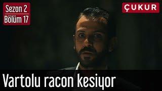 Çukur 2.Sezon 17.Bölüm - Vartolu Racon Kesiyor