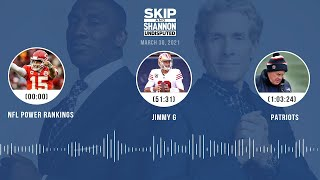 NFL Power Rankings, Jimmy G, Patriots (3.30.21) | UNDISPUTED Audio Podcast