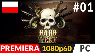 Hard West PL (odc.1) #1 – Początek - Gameplay po polsku | zagrajmy w Ultra 1080p60