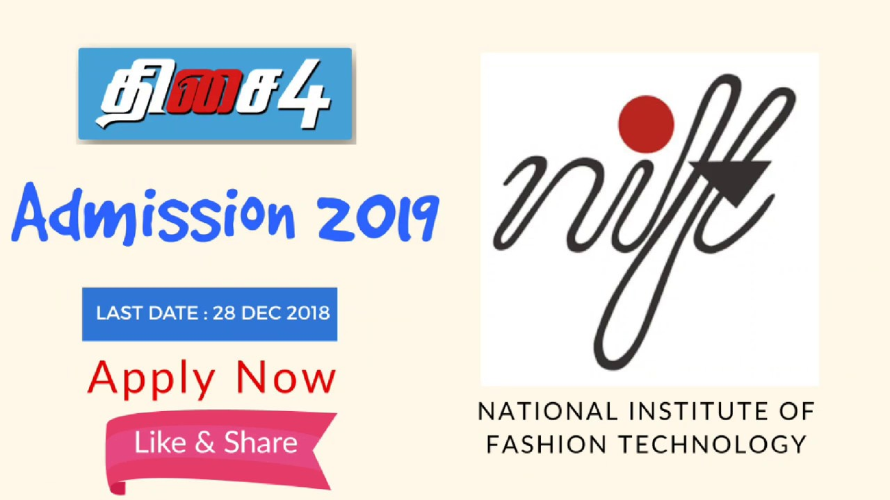 Admission 2019 Entrance Exam Nift B Des B Tech Fashion Design Leather Design Etc Youtube