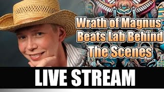 Wrath of Magnus & Beats Lab Behind the Scenes LIVE STREAM