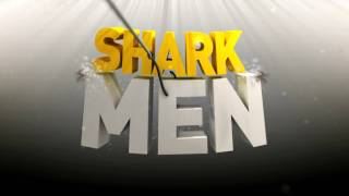 Shark Men: Bigger, Whiter, Pointier