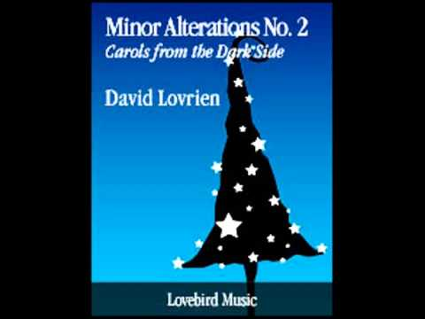 Minor Alterations No. 2: Carols from the Dark Side - David Lovrien (Concert Band)