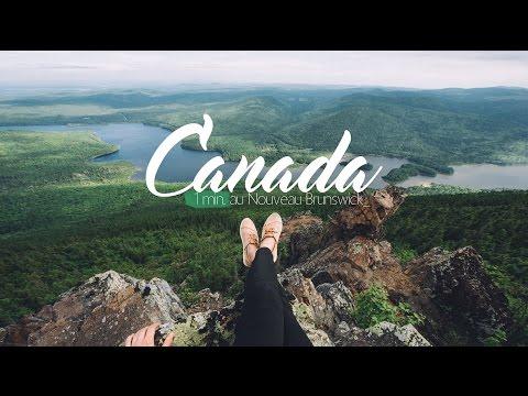 CANADA | 1 minute au NOUVEAU BRUNSWICK / NEW BRUNSWICK