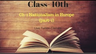 Ch-1 Nationalism in Europe Class 10th | For M.8802860563