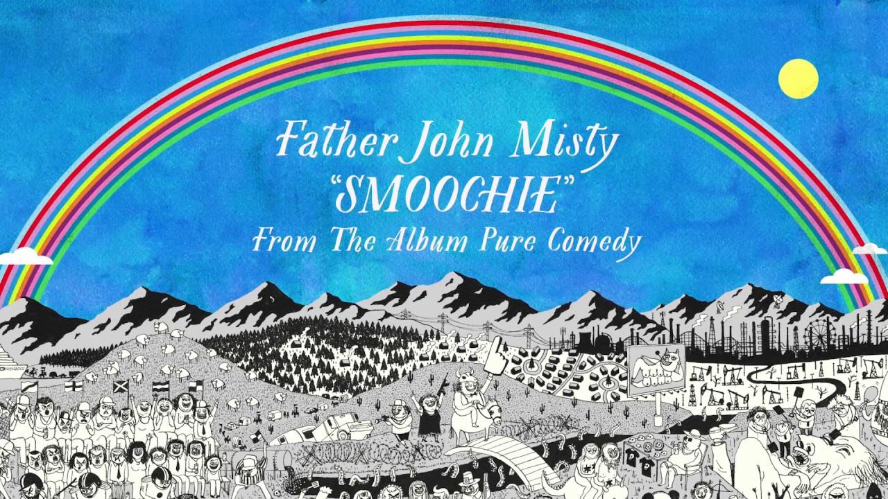 father-john-misty-smoochie-sub-pop