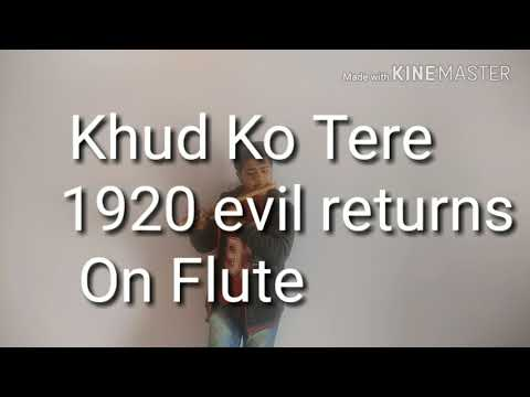 Khud ko tere song played on flute