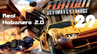 Real Habanero 2.0 - FlatOut Ultimate Carnage (Part 29)
