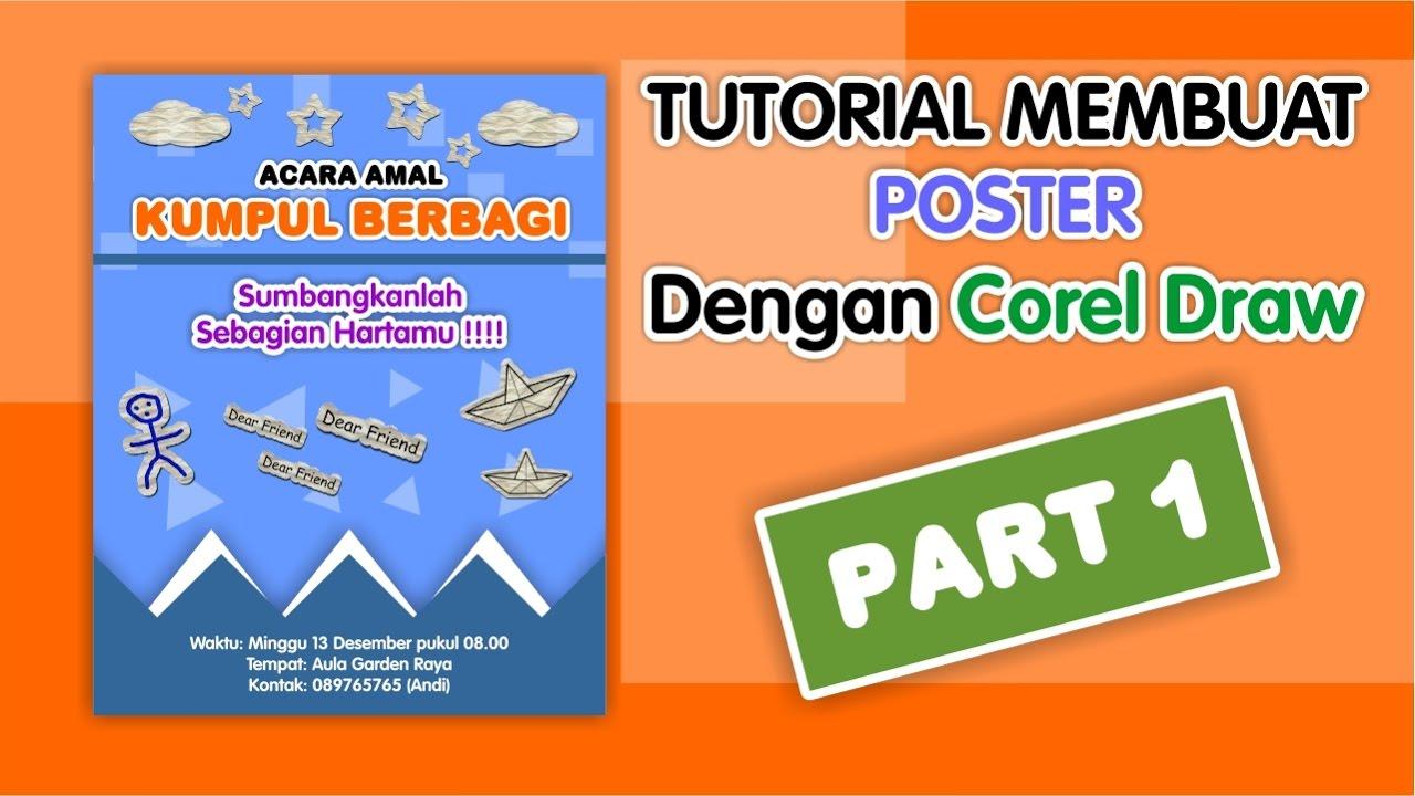 Tutorial Membuat Poster Dengan Corel Draw X7 Part 1 Youtube