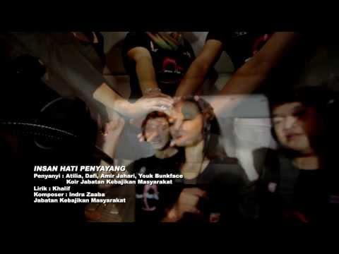 Insan Hati Penyayang (Dafi, Atilia, Amir Jahari & Youk Bunkface) Unofficial