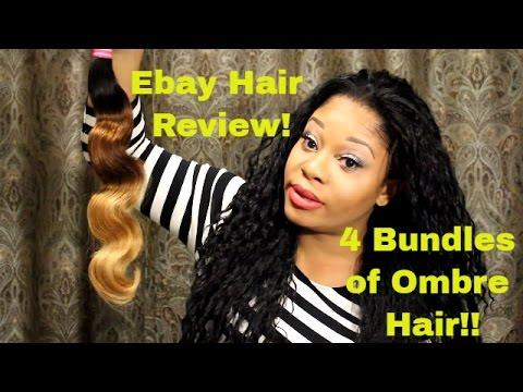Ebay Hair Review 4 Bundles of Ombre Hair