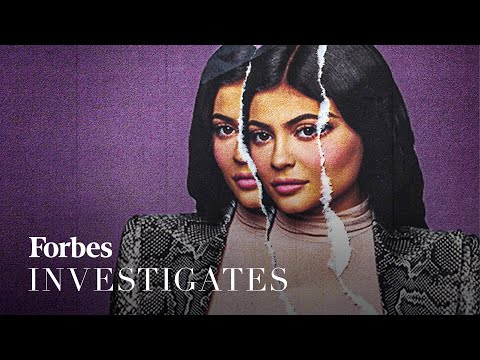 Why Kylie Jenner Is No Longer A Billionaire   Forbes Investigates   Forbes