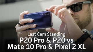 Huawei P20 & P20 Pro photo test vs Pixel 2 XL & Mate 10 Pro | Last Cam Standing XII