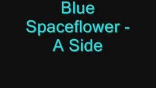 Baixar Blue Spaceflower - A Side ( full version )