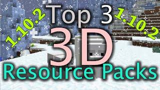 Minecraft Top 3 3D Resource Packs 1.10.X
