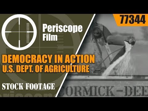 DEMOCRACY IN ACTION  U.S. DEPT. OF AGRICULTURE WWII FARMING FILM  77344