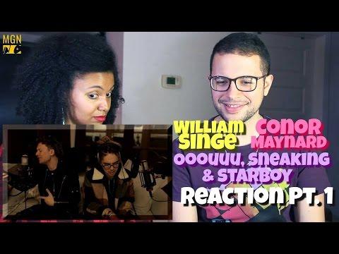 William Singe & Conor Maynard - OOOUUU, Sneakin & Starboy Reaction Pt.1