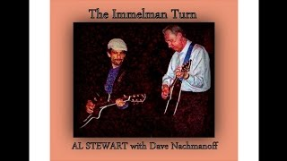 Immelman Turn -  AL STEWART with Dave Nachmanoff