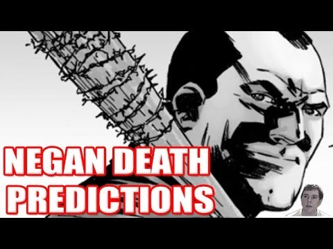 The Walking Dead - Negan Death Predictions!