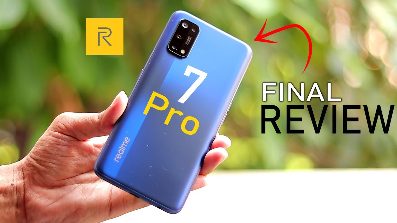 Realme 7 Pro *Final Review* - Buy or Not ?