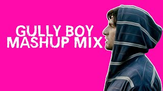 Gully Boy Mashup Mix 2019 | Mere Gully Mein, Aapna Time Aayega, Asli Hip Hop | TSA THE DJ | Live Mix