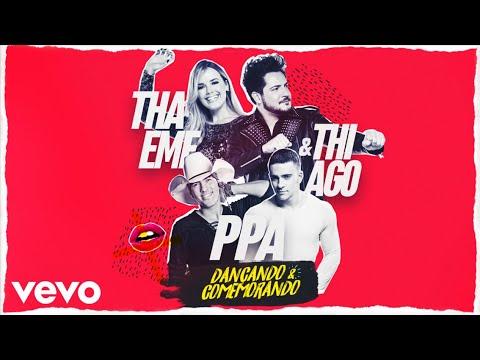 Pedro Paulo & Alex, Thaeme & Thiago - Dançando e Comemorando (Lyric Vídeo Oficial)