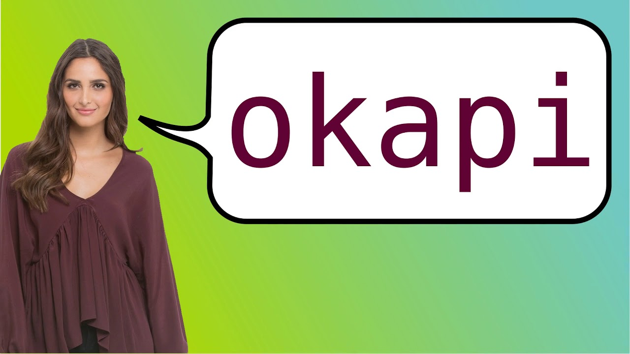 How To Say Okapi In French Youtube