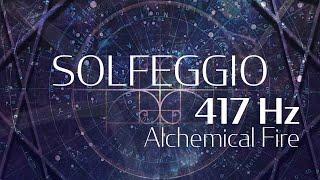 Alchemical Fire ~ 417Hz From Solfeggio Harmonics Vol. 2