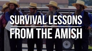 Amish Survival Secrets and Prepping Tips