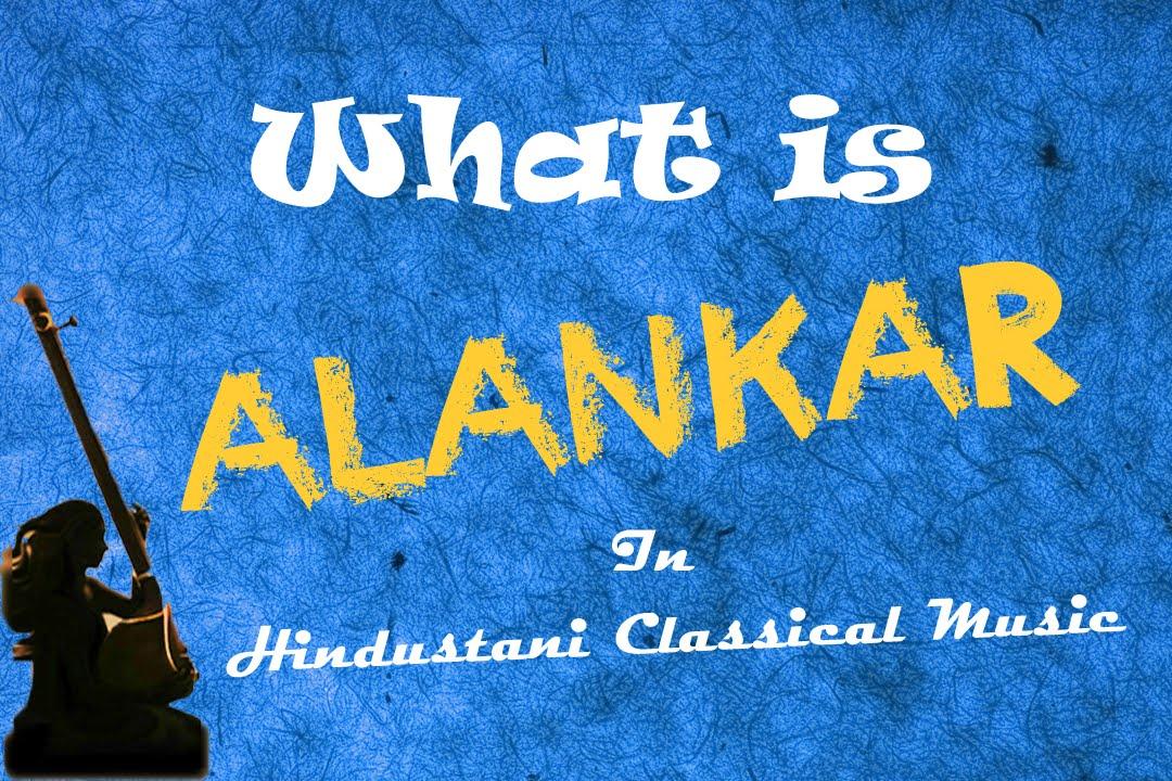 Alankar or Palta in Hindustani Classical Music -