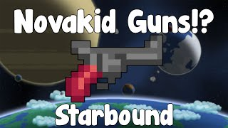 Novakid Guns & Rifles!? - Starbound Guide , Nightly Build