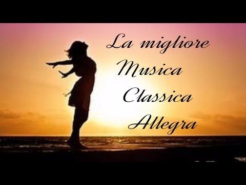 Musica Classica Allegra per Lavorare o Studiare Musica Sottofondo che potenzia le capacità