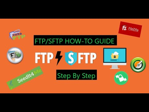 FTP/SFTP How To Guide - Filezilla/FlashFXP/CuteFTP/RushFTP/WinSCP Step By Step