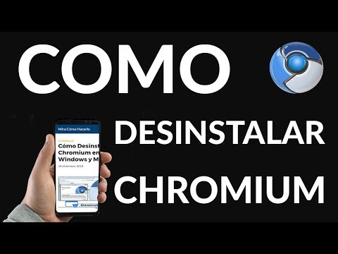 Cómo Desinstalar Chromium en Windows y Mac