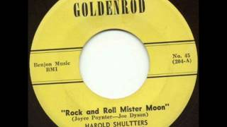 Harold Shultters And His Rocats Rock and Roll Mister Moon GOLDENROD 204