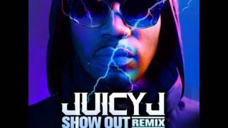 Juicy J - Show Out Remix ft Pimp C, T.I, and Young Jeezy